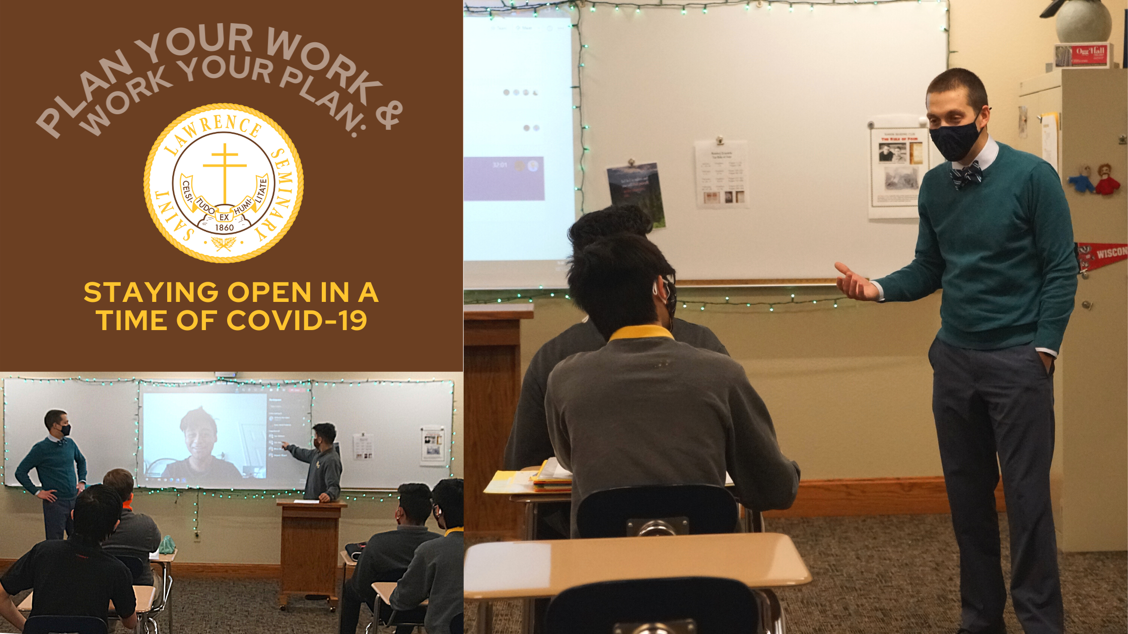 """a collage showing a teacher and students in a classroom, all wearing masks. text overlaid says """"Plan your work & work your plan: staying open in a time of Covid-19"""""""