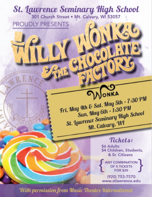 Willy Wonka and the Chocolate Factory: A 2018 Production by St. Lawrence Seminary